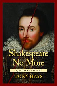 Shakespeare No More by Tony Hays
