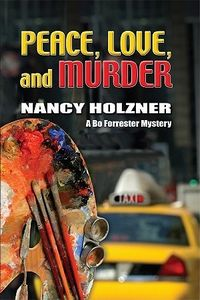 Peace, Love and Murder by Nancy Holzner