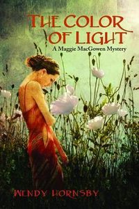 The Color of Light by Wendy Hornsby