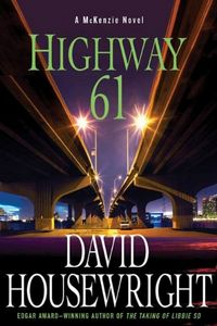 Highway 61 by David Housewright
