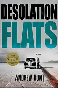 Desolation Flats by Andrew Hunt