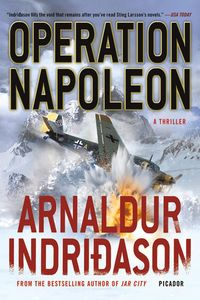 Operation Napoleon by Arnaldur Indri�ason