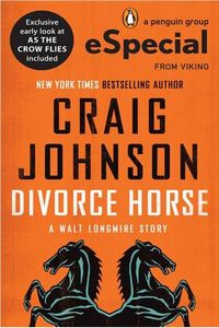 Divorce Horse by Craig Johnson