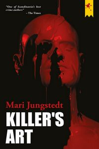 Killer's Art by Mari Jungstedt