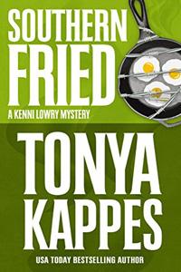 Southern Fried by Tonya Kappes