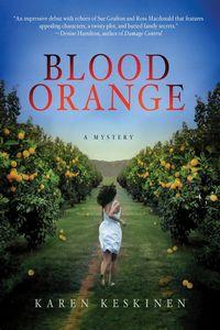 Blood Orange by Karen Keskinen