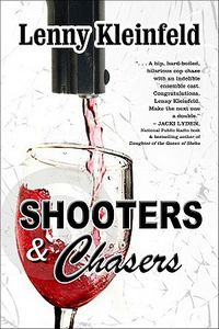 Shooters & Chasers by Lenny Kleinfeld