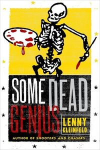 Some Dead Genius by Lenny Kleinfeld