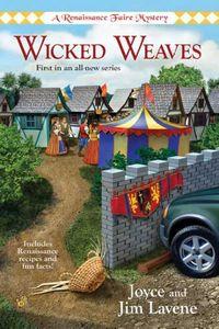 Wicked Weaves by Joyce and Jim Lavene