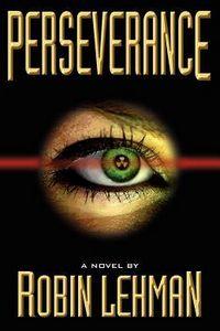 Perseverance by Robin Lehman