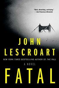 Fatal John Lescroart
