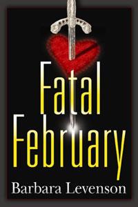 Fatal February by Barbara Levenson