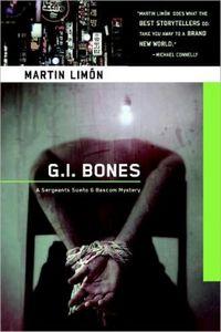 G. I. Bones by Martin Limón