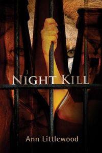 Night Kill by Ann Littlewood