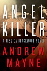 Angel Killer by Andrew Mayne