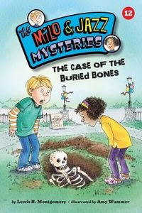 The Case of the Buried Bones by Lewis B. Montgomery