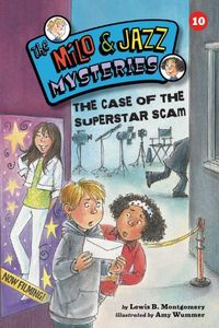The Case of the Superstar Scam by Lewis B. Montgomery
