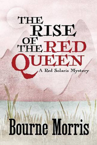 The Rise of the Red Queen by Bourne Morris