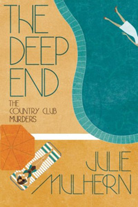 The Deep End by Julie Mulhern