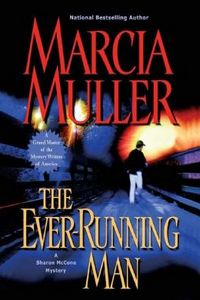 The Ever-Running Man by Marcia Muller