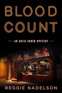Blood Count by Reggie Nadelson