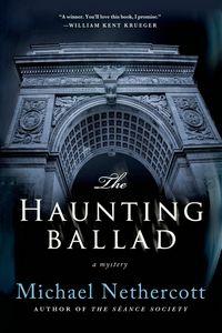 The Haunting Ballad by Michael Nethercott