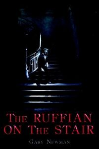 The Ruffian on the Stair by Gary Newman