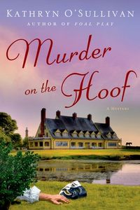 Murder on the Hoof by Kathryn O'Sullivan