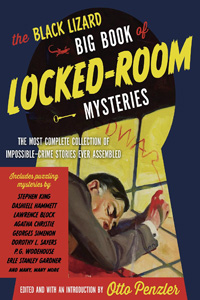 The Black Lizard Big Book of Locked-Room Mysteries by Otto Penzler, editor