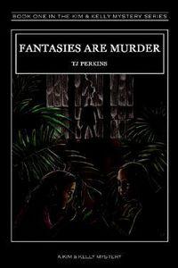 Fantasies Are Murder by TJ Perkins