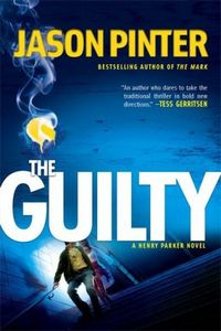 The Guilty by Jason Pinter