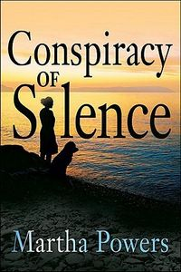 Conspiracy of Silence by Martha Powers