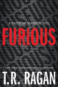 Furious by T. R. Ragan