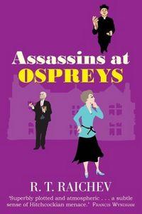 Assassins at Ospreys by R. T. Raichev