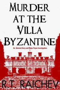 Murder at the Villa Byzantine by R. T. Raichev