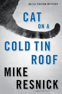 Cat on a Cold Tin Roof by Mike Resnick