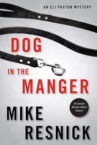 Dog in the Manger by Mike Resnick