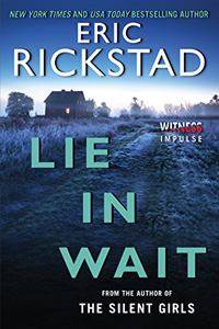 Lie In Wait by Eric Rickstad