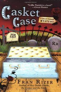 Casket Case by Fran Rizer