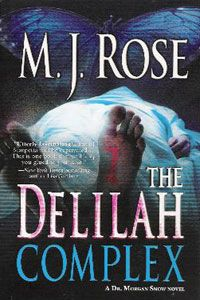 The Delilah Complex by M. J. Rose