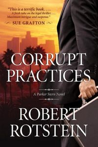 Corrupt Practices by Robert Rotstein