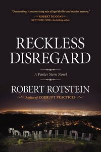 Reckless Disregard by Robert Rotstein
