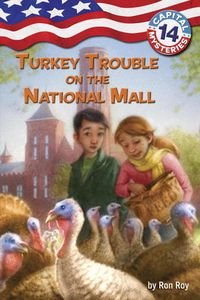 Turkey Trouble on the National Mall by Ron Roy