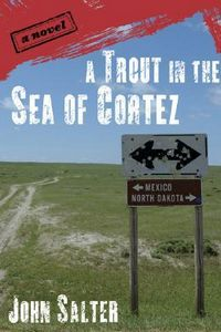 A Trout in the Sea of Cortez by John Salter