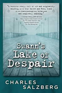 Swann's Lake of Despair by Charles Salzberg