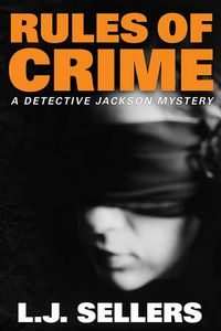 Rules of Crime by L. J. Sellers