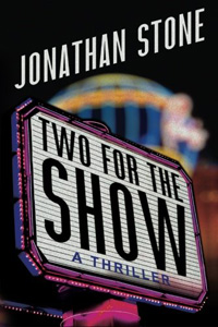 Two for the Show by Jonathan Stone