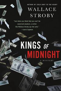 Kings of Midnight by Wallace Stroby