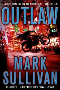 Outlaw by Mark Sullivan
