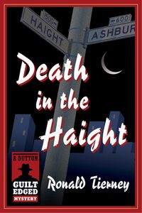 Death in the Haight by Ronald Tierney